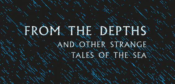 From the Depths and Other Strange Tales of the Sea Book Review logo