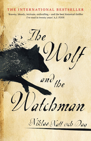 The Wolf and the Watchman by Niklas Natt och Dag cover